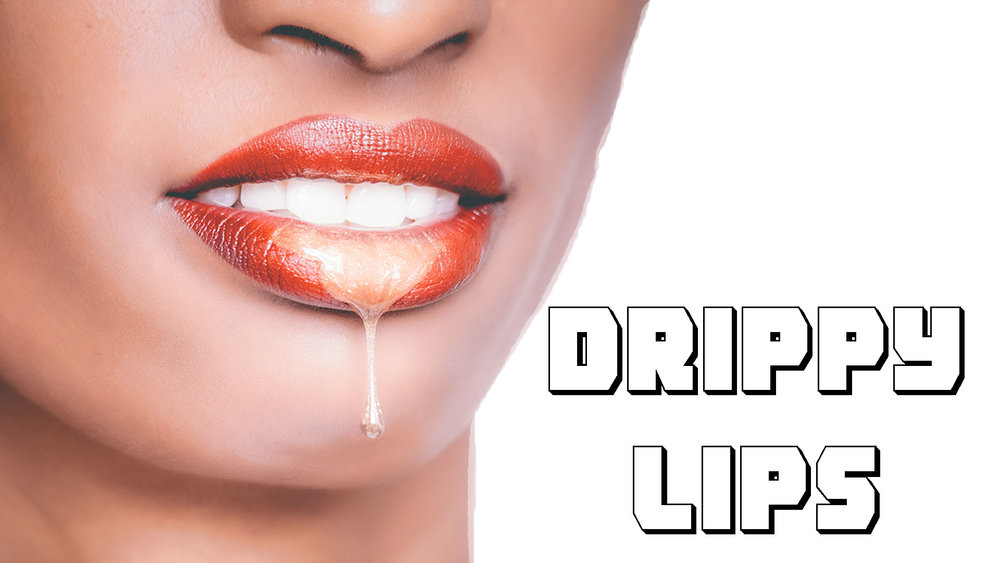 Ep. 72 - Drippy Lips.jpg