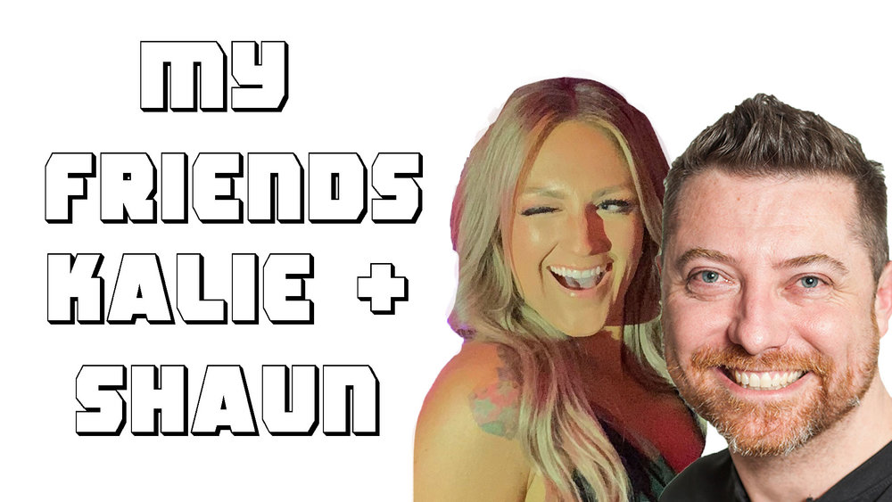 Ep. 80 - My Friends Kalie and Shaun.jpg