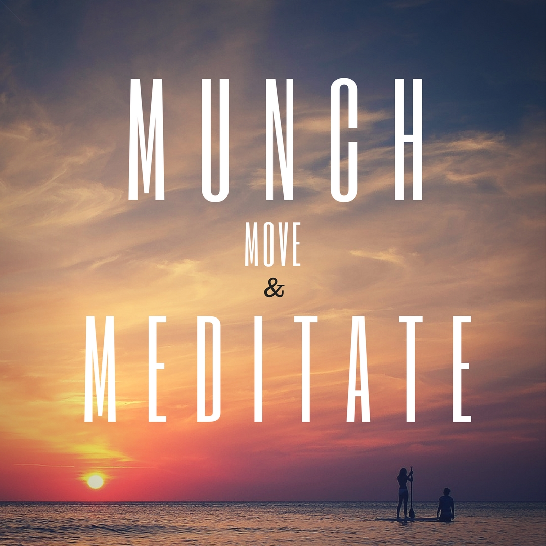 Munch Move & Meditate