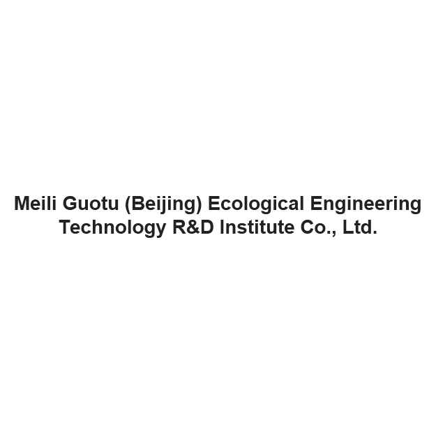 Meili Guotu (Beijing) Ecological Engineering  Technology R&D Institute Co., Ltd.