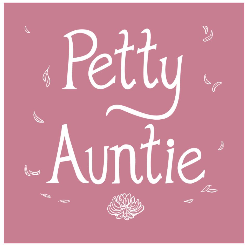 """""""Petty Auntie"""""""