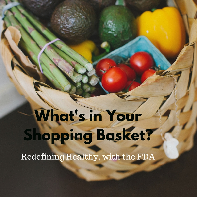 redefining healthy with the FDA