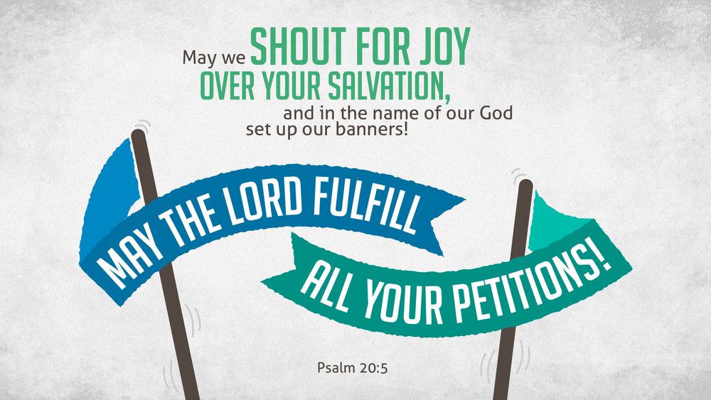 Psalm 20:5 [widescreen].png