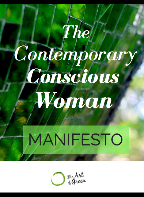 The Contemporary Conscious Woman Manifesto by The Art of Green.png