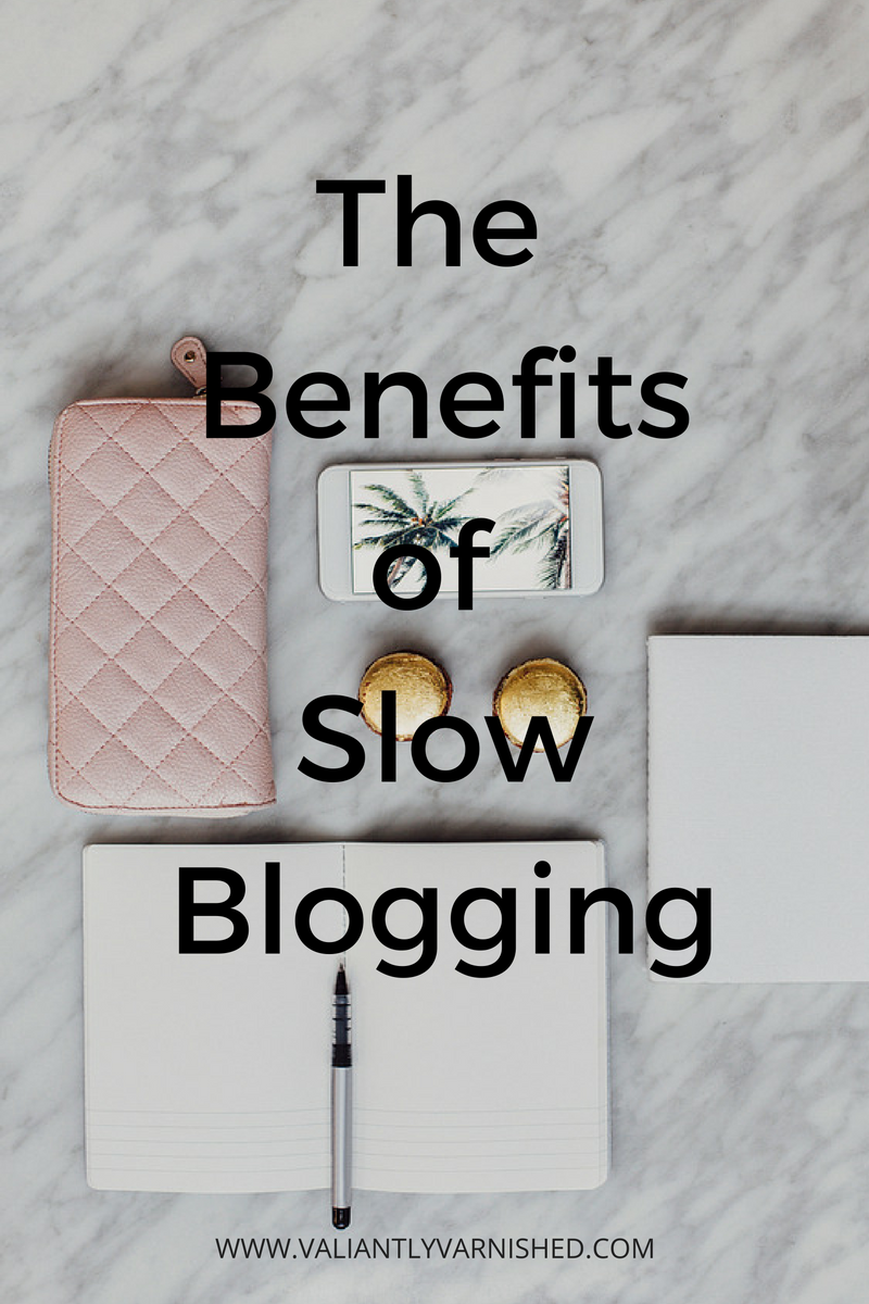 The Benefitsof Slow Blogging(1).png
