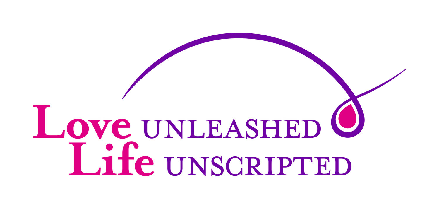 Love Unleashed - Life Unscripted