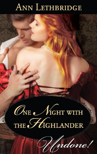 One Night with the Highlander (The Gilvrys of Dunross)