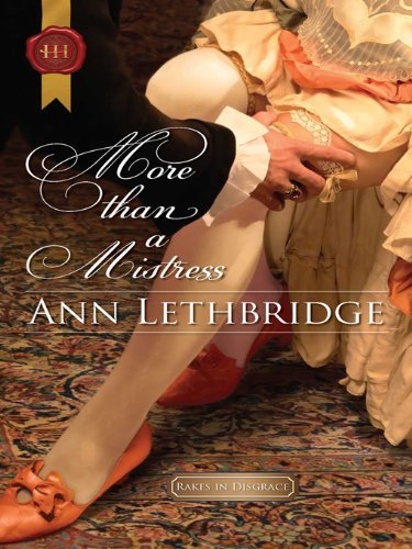 More Than a Mistress (Rakes in Disgrace)