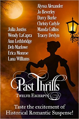 Past Thrills: Twelve Excerpts of Historical Romantic Suspense