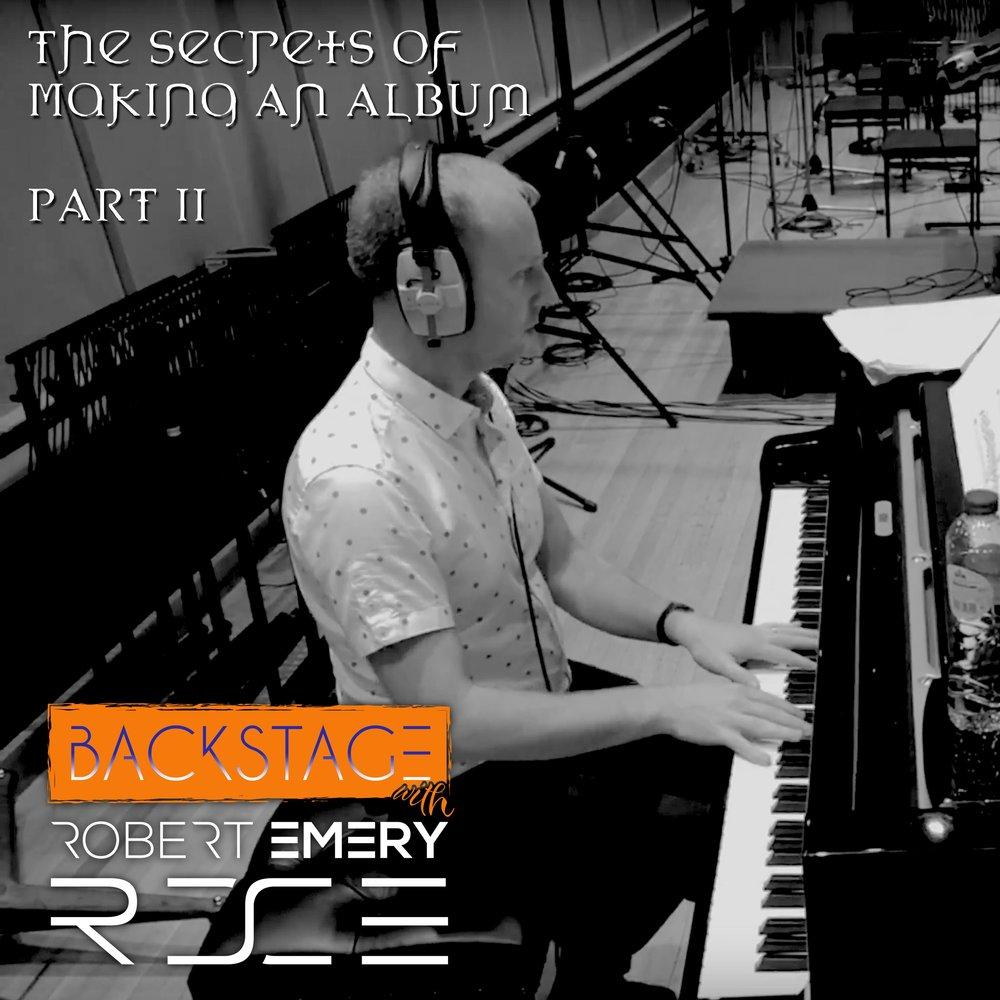 Robert Emery: The secrets of making an album