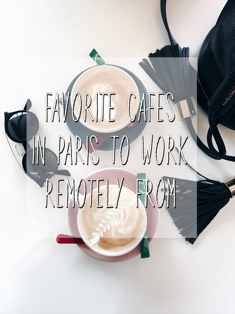 My favorite Paris Coffee Shops to get work done!
