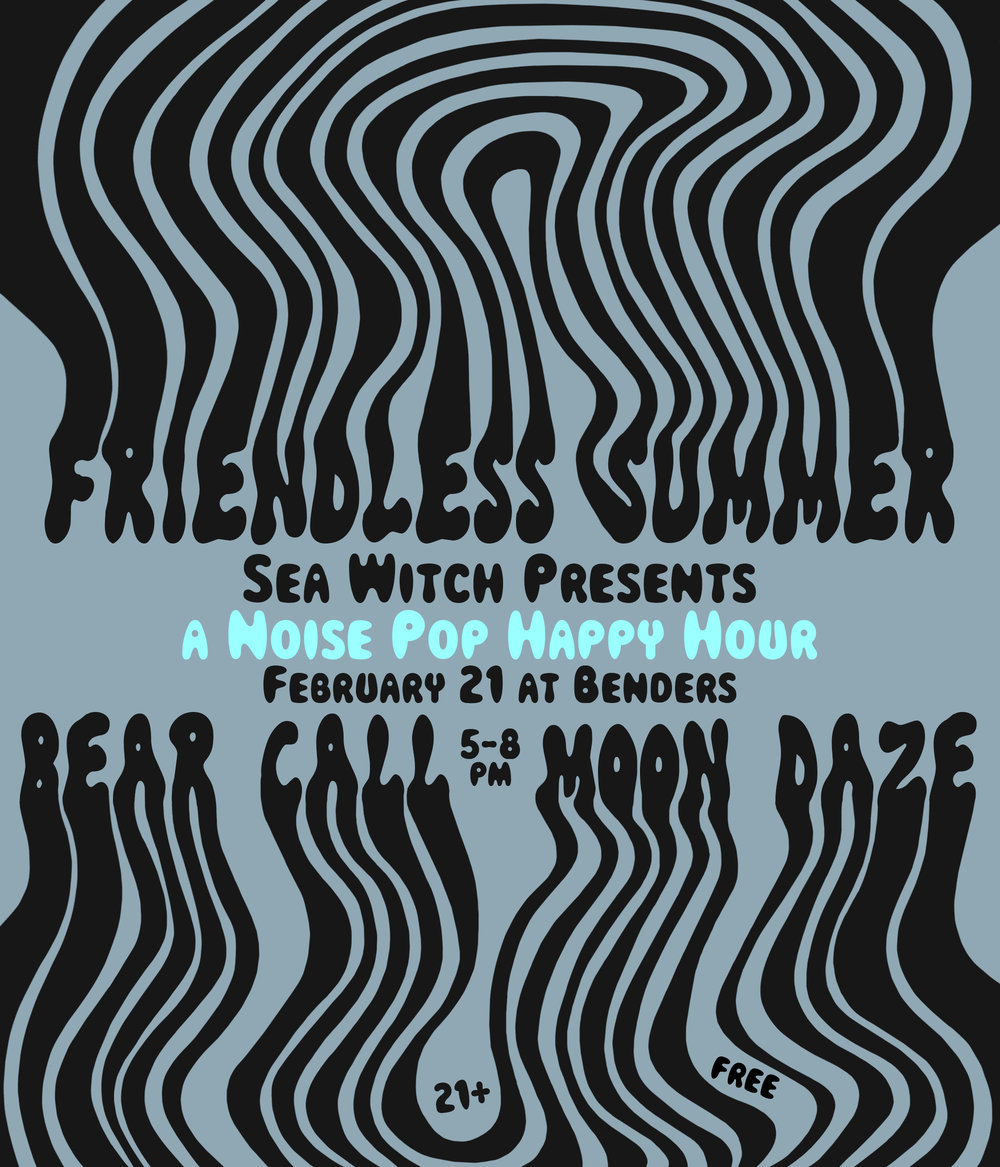 free af -  Friendless SummerBear CallMoon Daze21+ / RSVP HEREMore info at: http://www.noisepop.com/