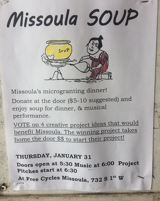 Missoula's first micro granting dinner...this Thursday at Free Cycles. Help spread the word about this event. We love our community! 🍲 #soup #missoulasoup #communityideas #microgrant