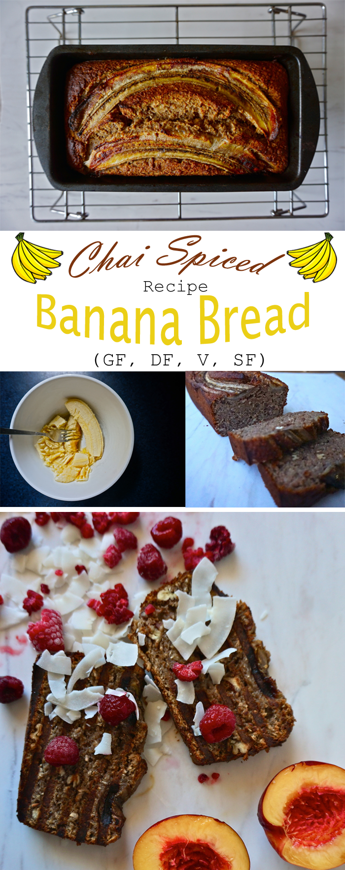Chai Spiced Banana Bread | Gluten Free, Dairy Free | Full Recipe