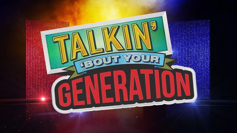 10 Talkin Bout Your Generation.jpg