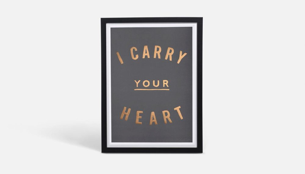 I'll Carry Your Heart Art Print