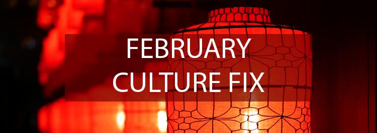 Culture fix FEBRUARY.jpg