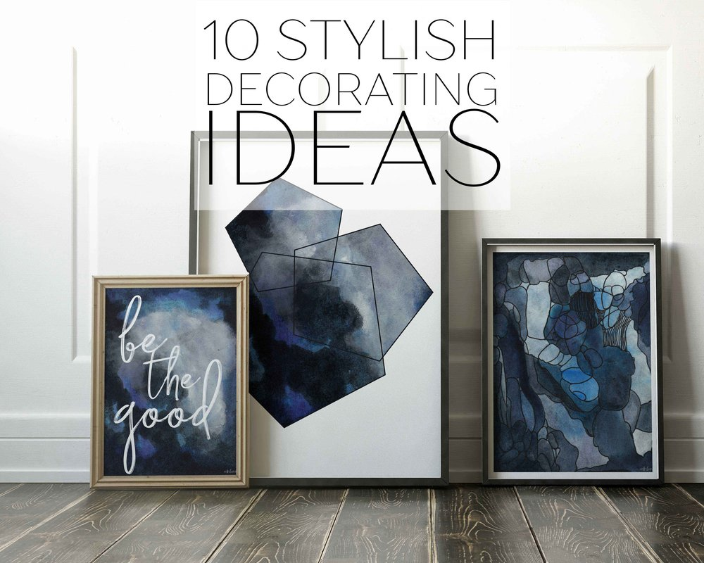 10 Stylish Decorating Ideas for Your Home.jpg