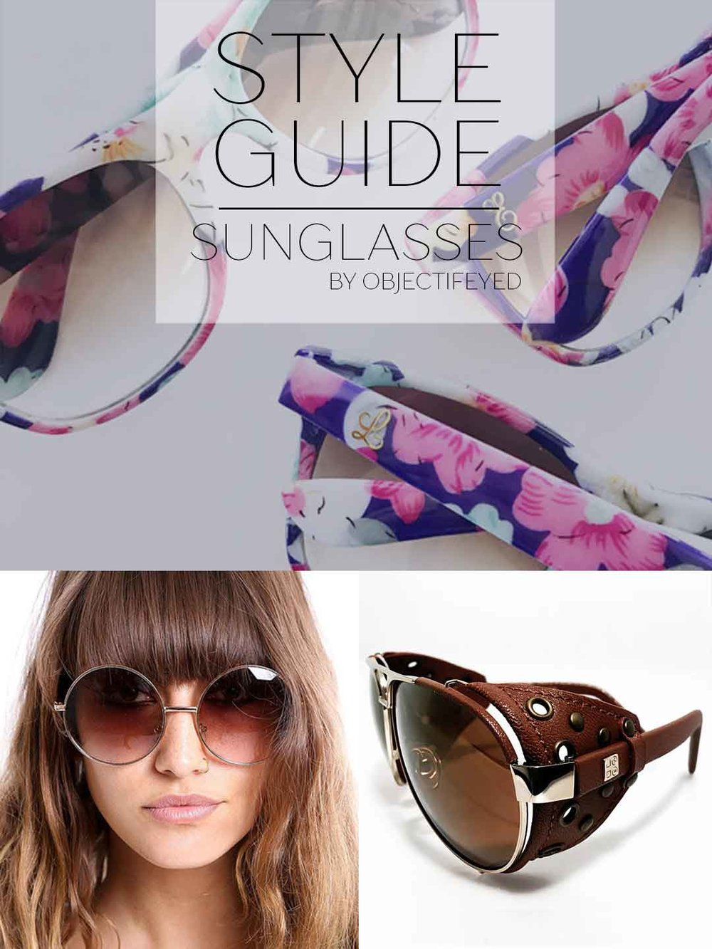 Stylish Guide of Sunglasses by Objectifeyed