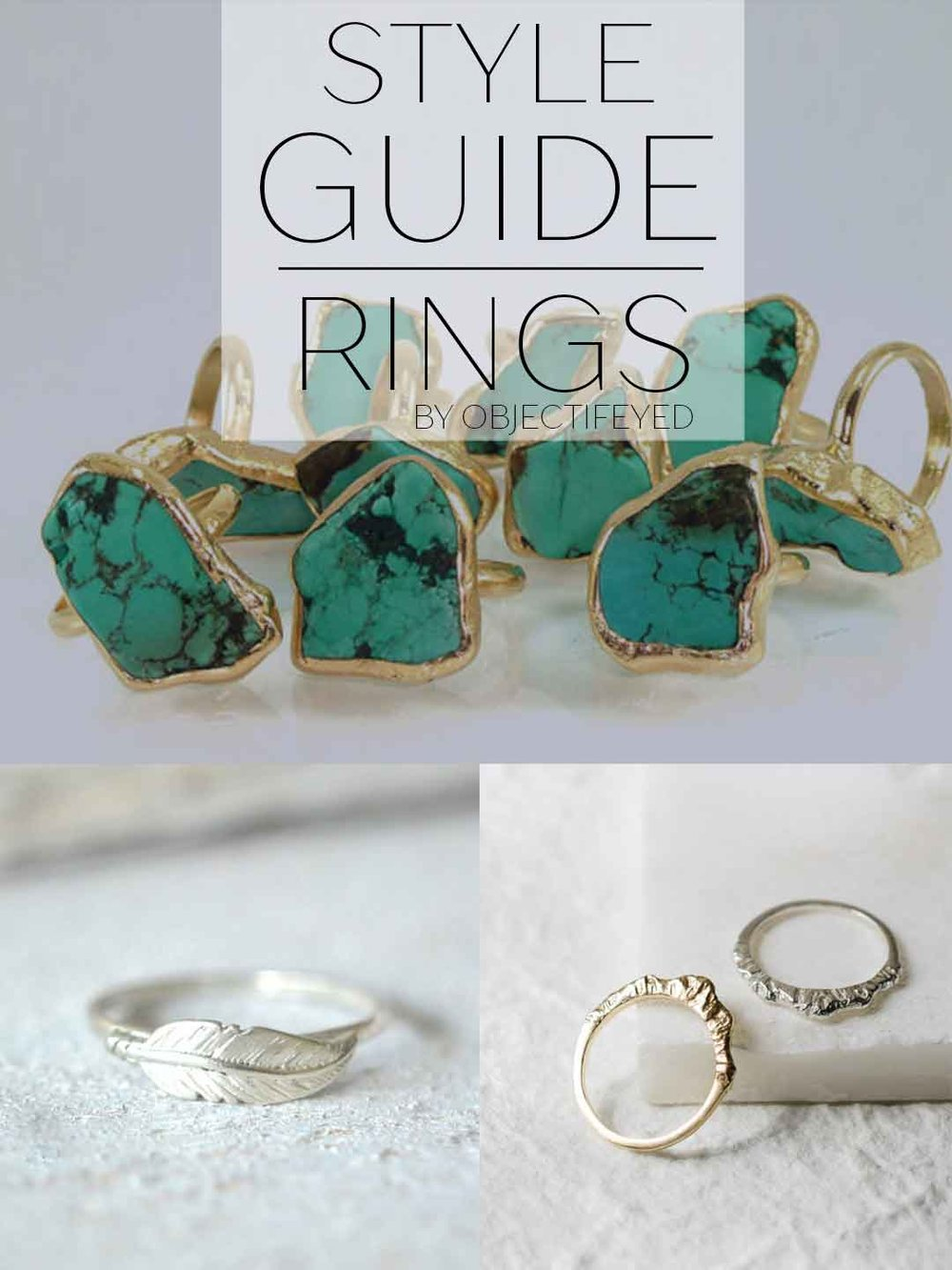 Style Guide to Rings by Objectifeyed