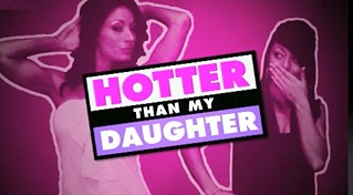 BBC Three's Hotter Than My Daughter