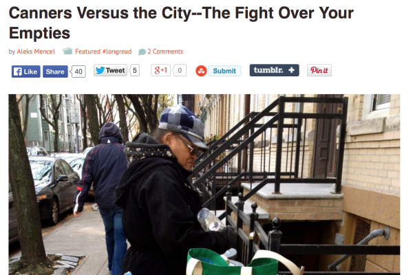 4/24/14 – Brooklyn Based.com – by Aleks Mencel :   Canners Versus the City- The Fight Over Your Empties