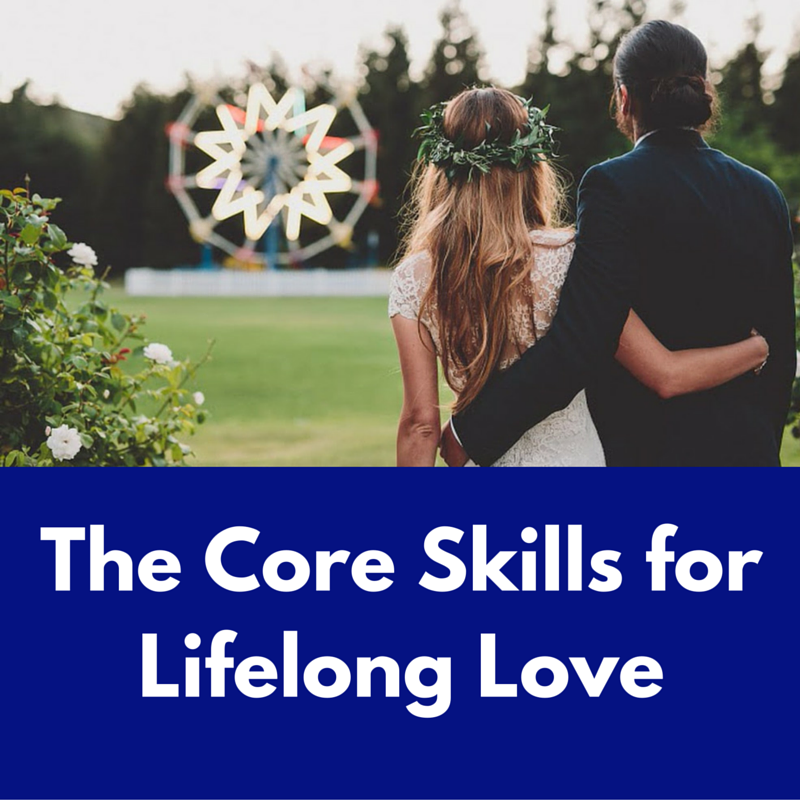 The Core Skills for Lifelong Love.png