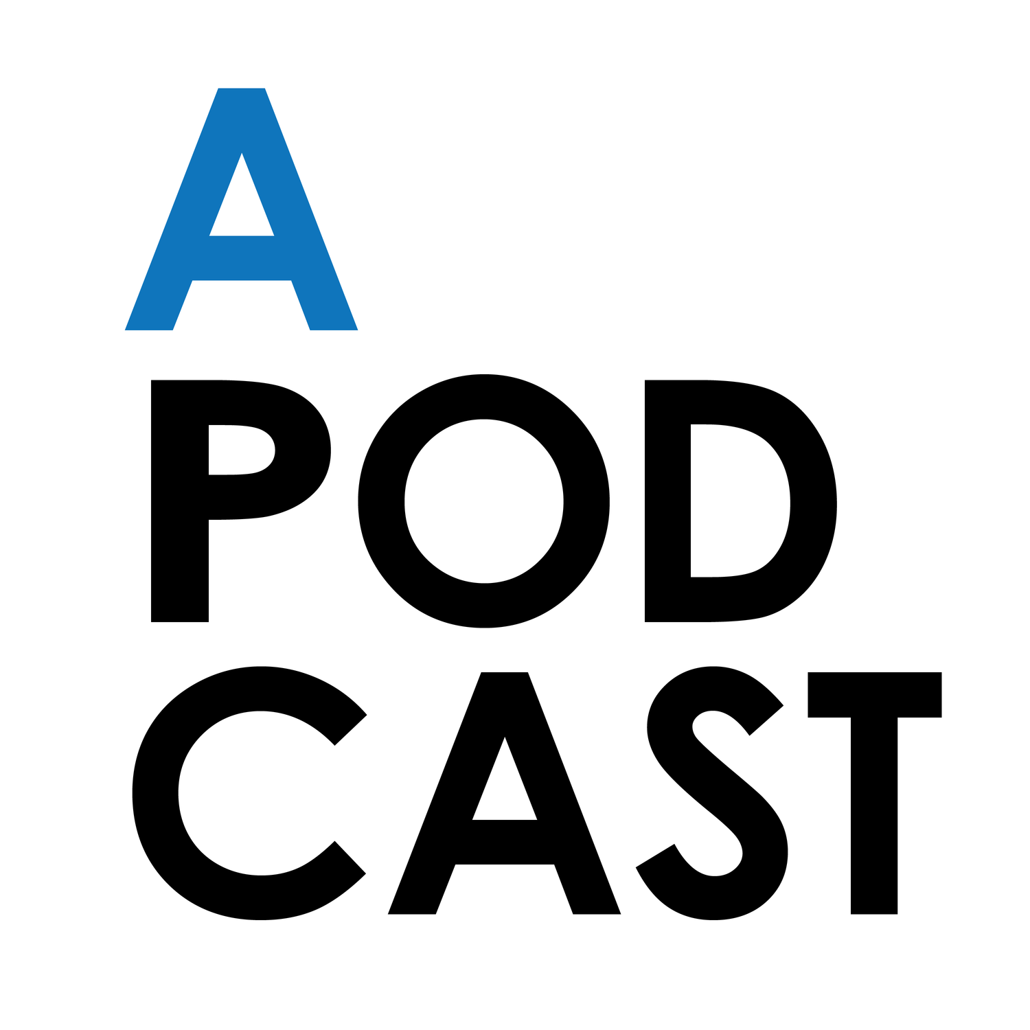 A Podcast - A Podcast
