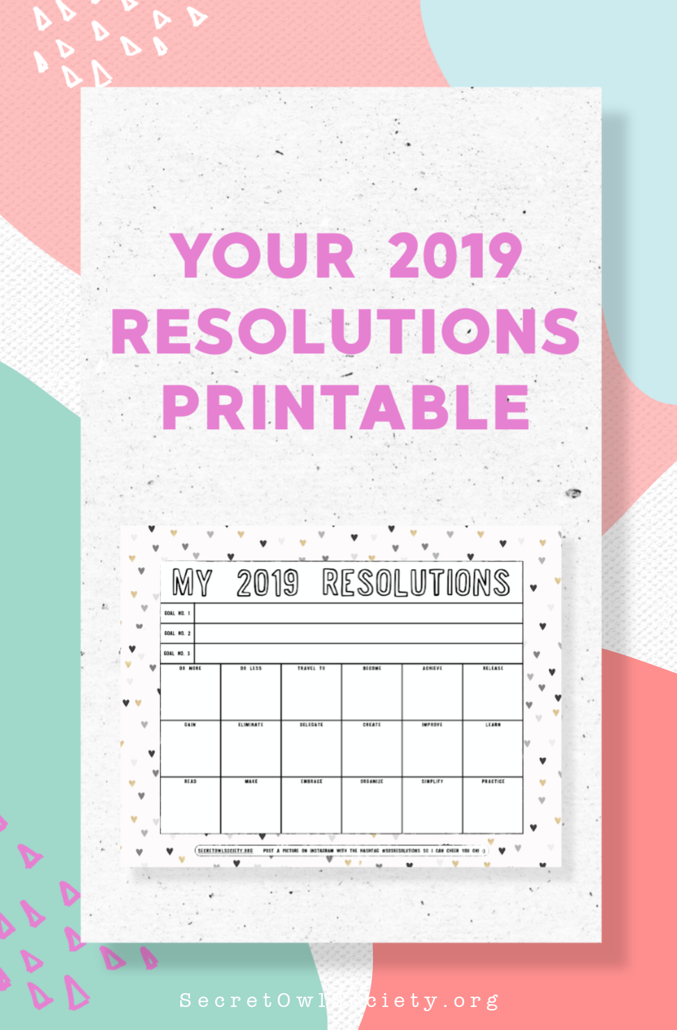 Set your goals with your intuition when you fill out this 2019 Resolutions Printable