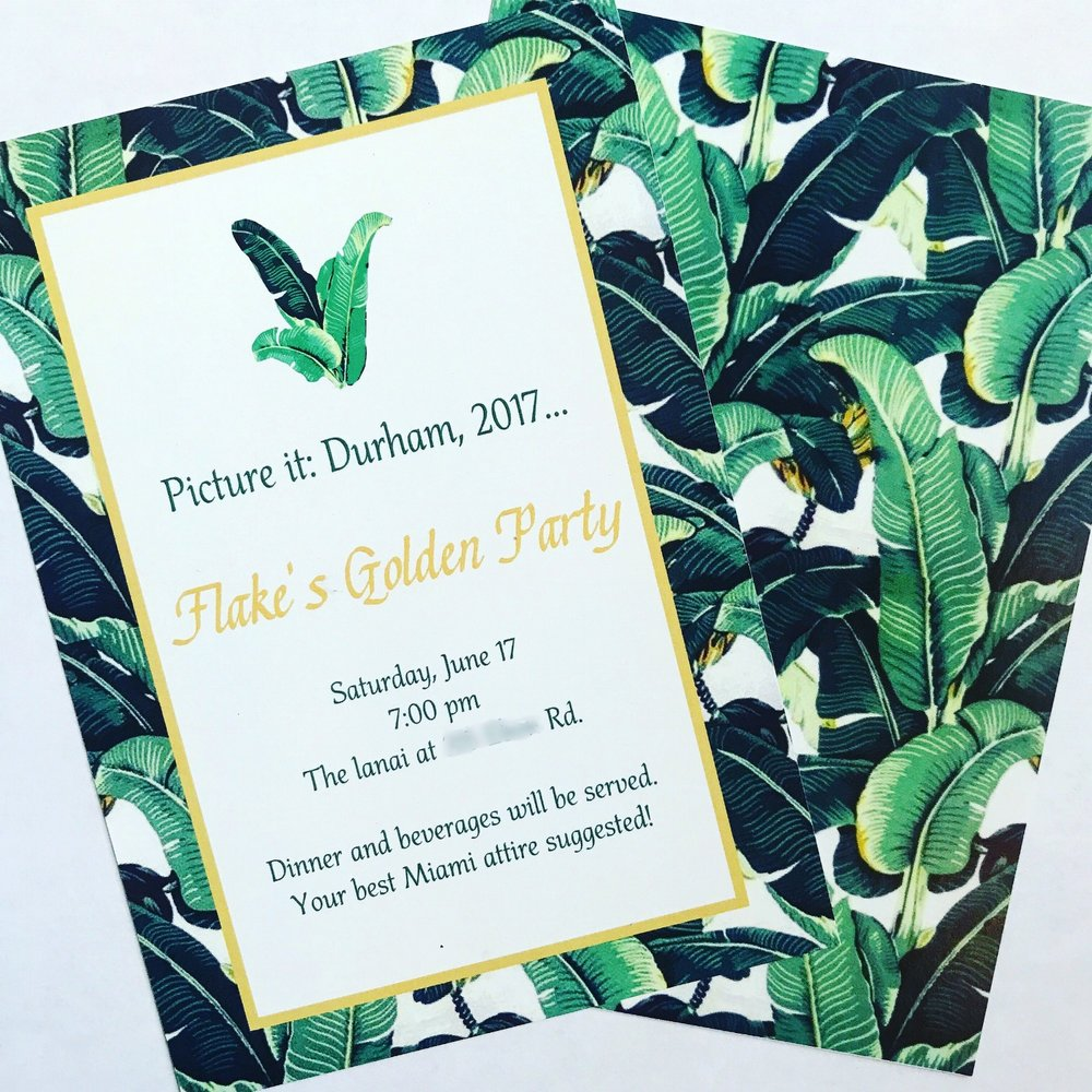 """In case you were wondering, my friends from college still refer to me as """"Flake"""" (my last name). Thanks to my co-worker for designing these invites for me!"""