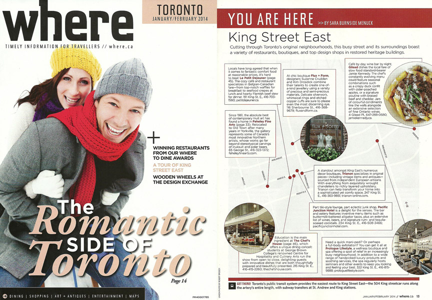 Where Magazine - Jan/Feb 2014 - flux + form gets a nod in the magazine's 'You Are Here - King Street East' feature. So come and visit us!