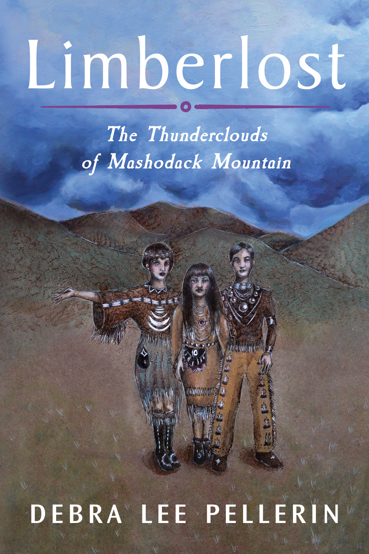 Limberlost The Thunderclouds of Mashodack Mountain