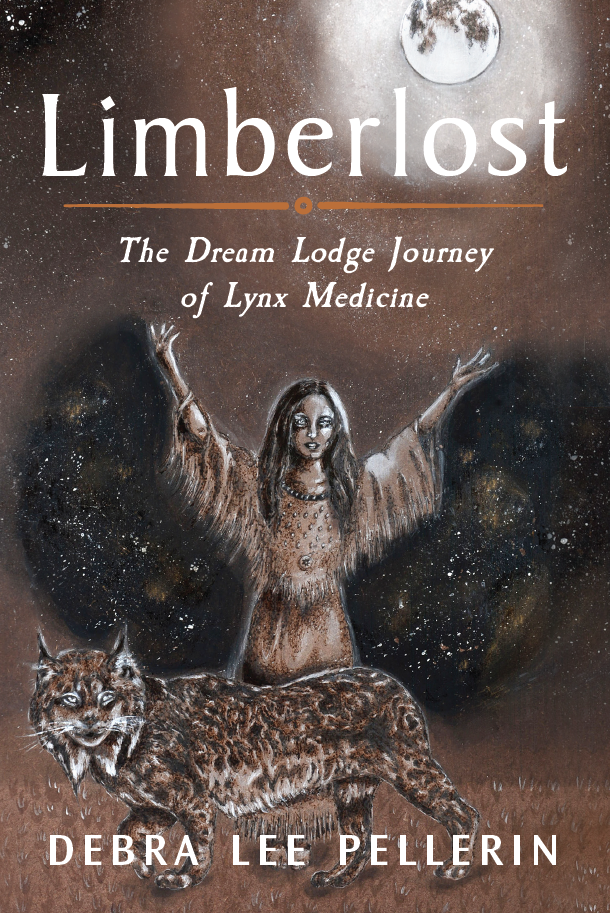 Limberlost The Dream Lodge Journey of Lynx Medicine