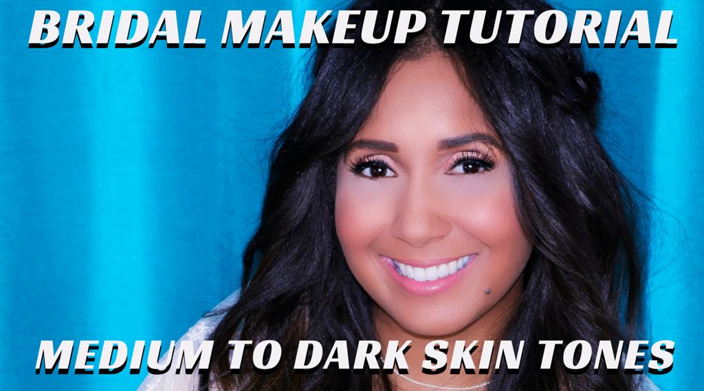 The Perfect Bridal & Wedding Makeup Tutorial for Medium to Dark Skin ...