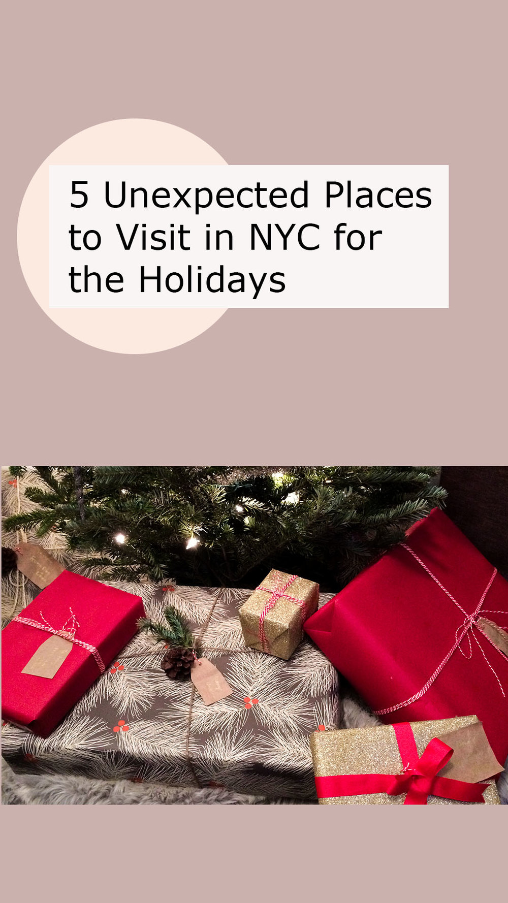 5 Unexpected Places to Visit in NYC for the Holidays.jpg
