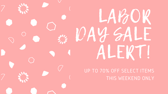 labor day sale alert!.jpg