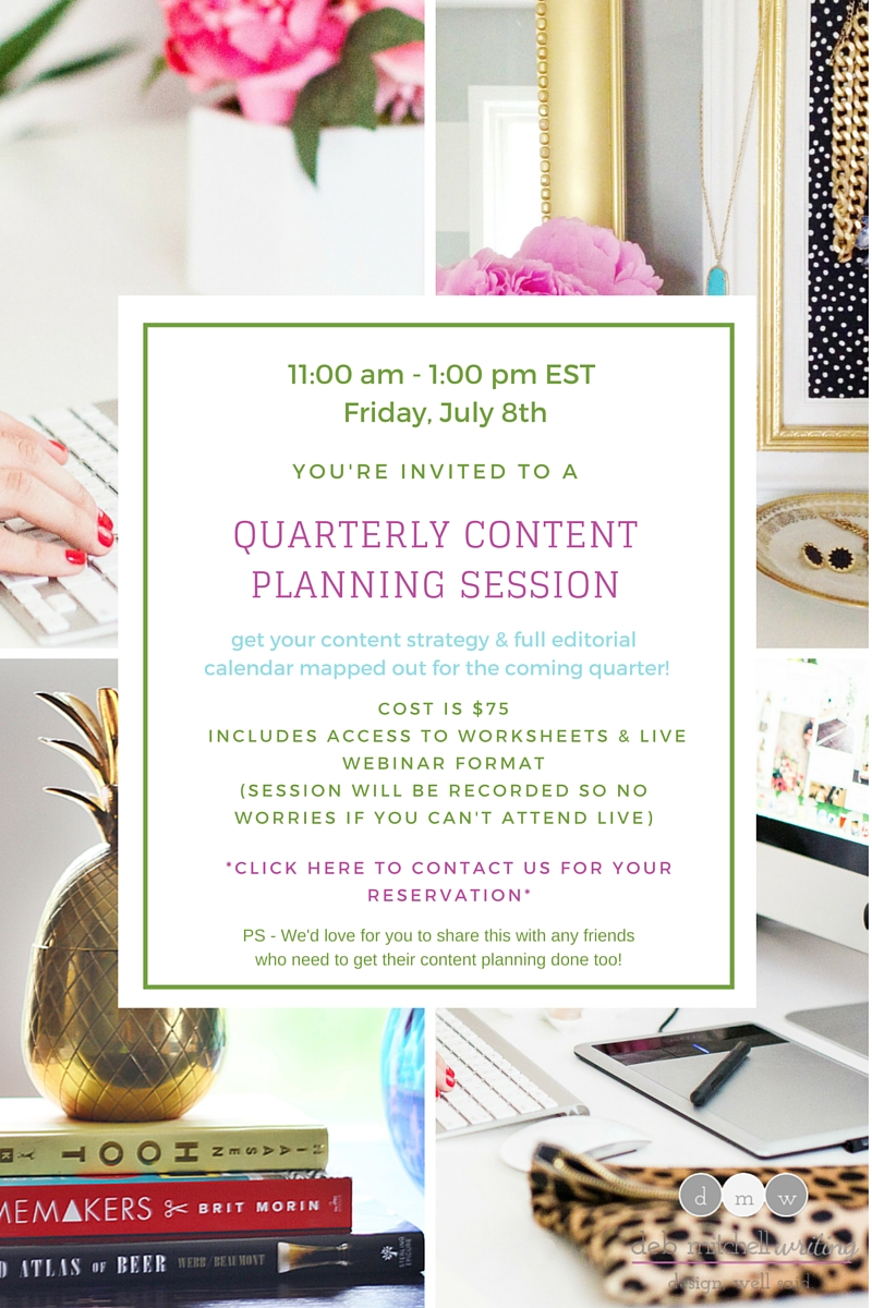 Deb Mitchell Writing Quarterly Content Planning Session July 8, 2016
