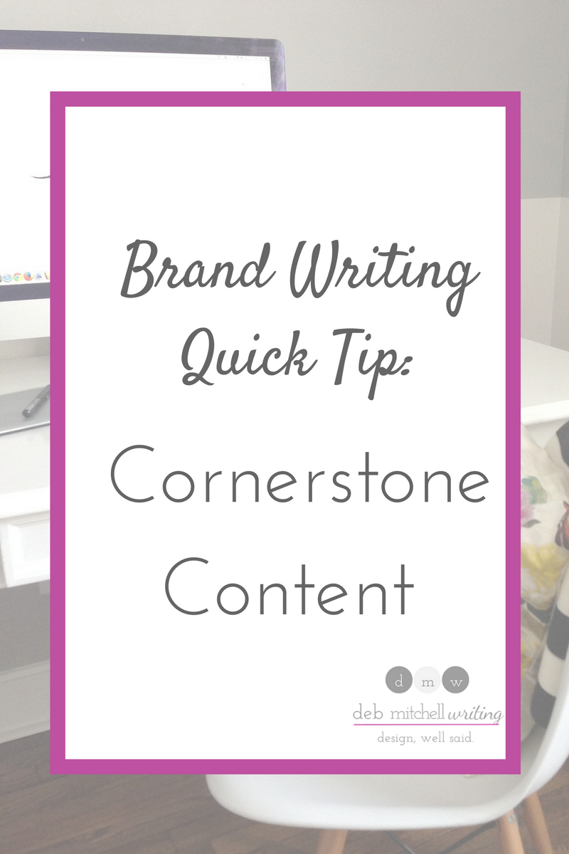 Brand Writing Quick Tip: Cornerstone Content