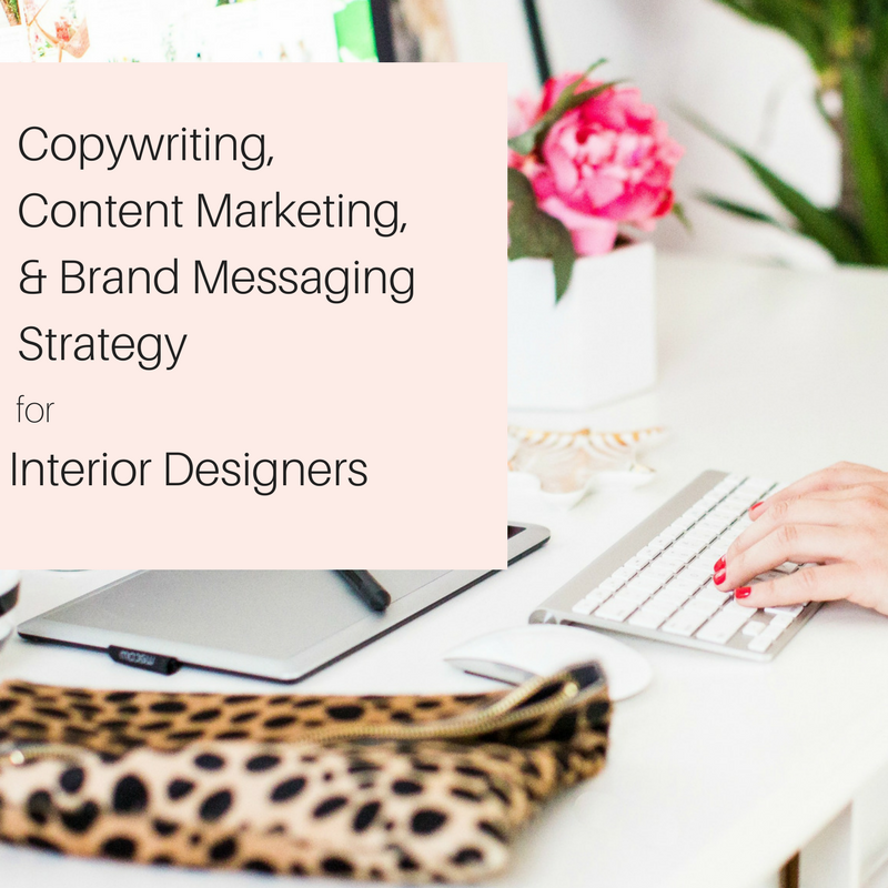 pink.copywriting, content marketing, & brand messaging Strategy for Interior Designers.png
