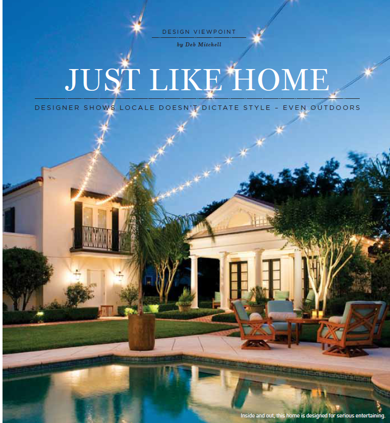 Just Like Home. Interior Design Feature Article by Deb Mitchell