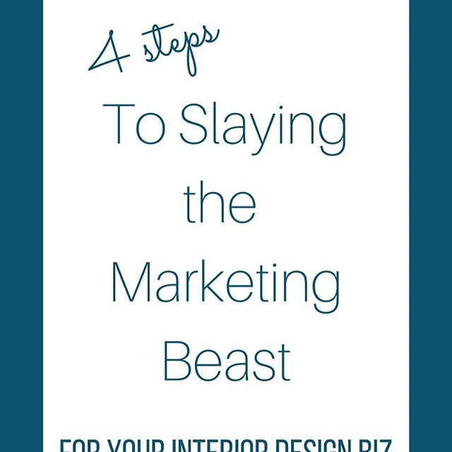 #interiordesigners, you can totally slay that 'marketing beast' if you use my 4-step method! #interiordesign #marketing #copywriter #contentmarketer #brandmessaging #strategy #getclients #simplify #debmitchellwriting