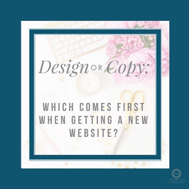Ever wonder which you need first - design or copy - when you get a new website? Here's my take! http://bit.ly/2yNFfie #interiordesign #copywriter #websitecopy #debmitchellwriting