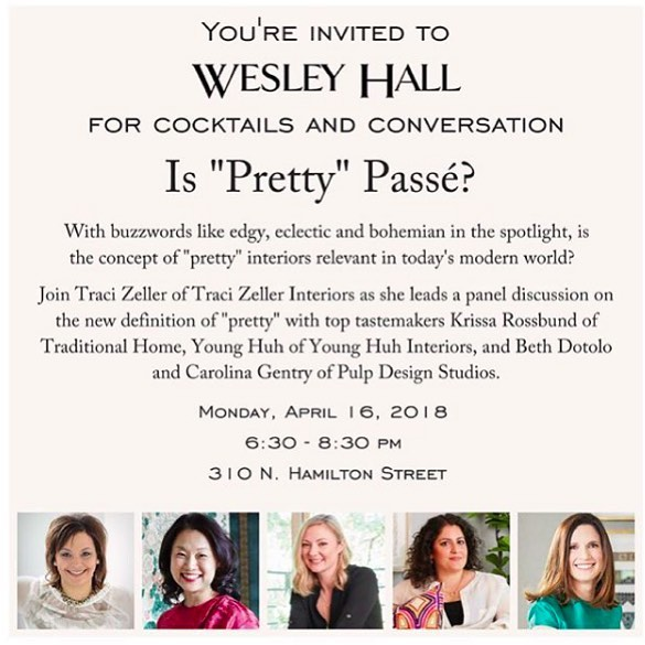 "If you happen to still be at High Point Market on Monday night, this is THE hot ticket!! @tracizeller is talking with @younghuh, the ladies of @pulpdesigns, and #krissarossbund from @traditionalhome about whether or not the concept of ""pretty"" is in or out in the #interiordesign industry today. I'll be hanging on every word and I know Traci would love for you to come too! Happening @wesley_hall_inc #hpmkt"