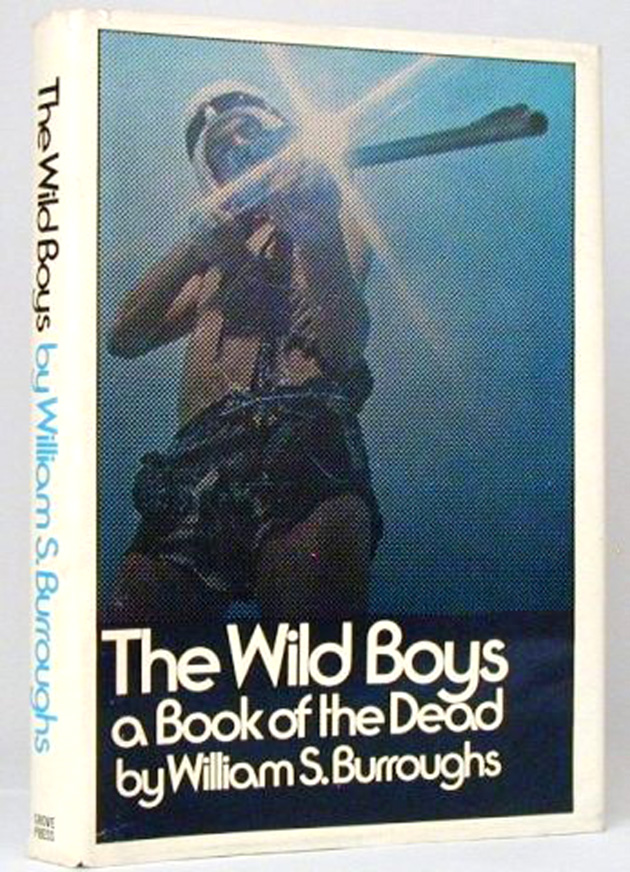 Primera edición de The Wild Boys (Grove Press, 1971)