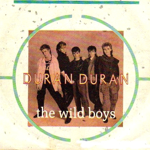 Single Wild Boys de Duran Duran (Capitol-EMI, 1984)