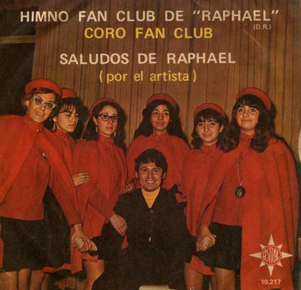 Disco con el himno del club de fans. En la imagem el cantante junto a las raphaelistas de rojo y negro
