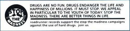 Lema original de la campaña «Stop the madness» promovida por Roadrunner