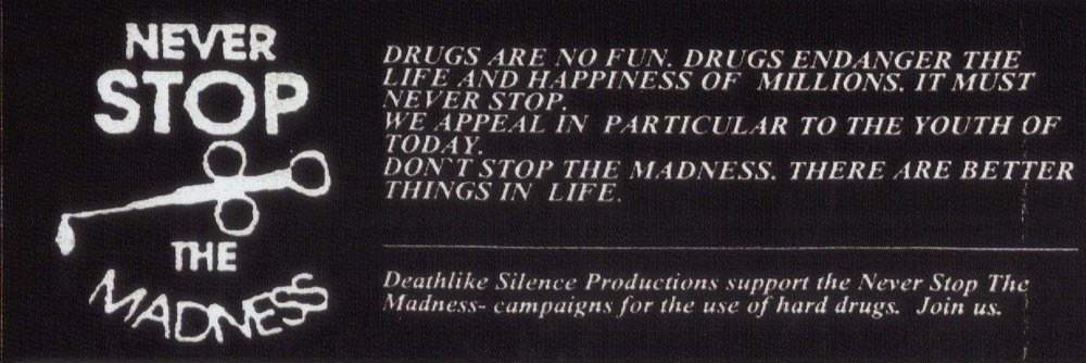 Lema desviado por Deathlike Silence Productions. «Never stop the madness»