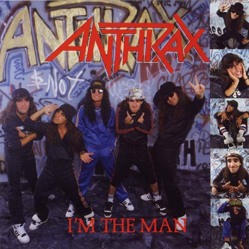 El maxisingle I´m the man, de Anthrax (1987), colmo de los males para Euronymous