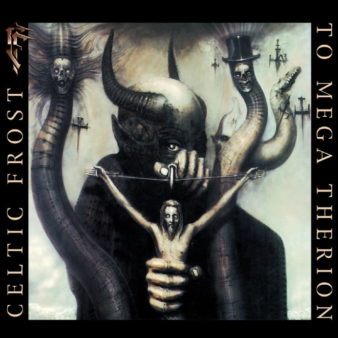 Celtic Frost,  To Mega Therion  (1985)